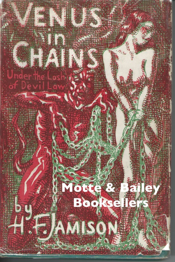 Venus in Chains : Under the Lash of Devil Law. H. F. Jamison, Mahlon Blaine.
